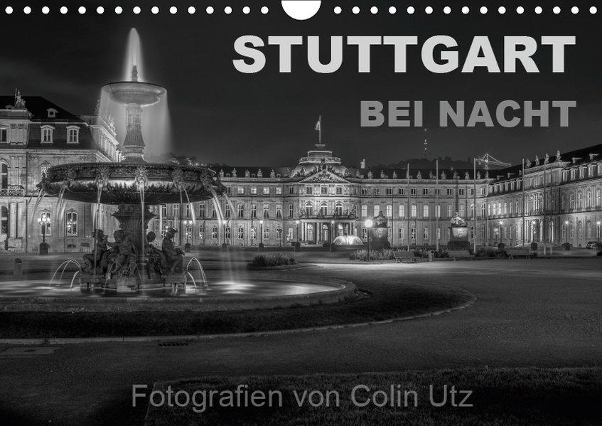 Stuttgart bei Nacht (Wandkalender 2019 DIN A4 q...