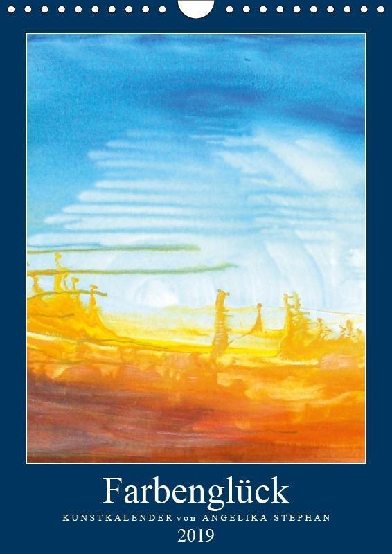 Kunstkalender Farbenglück 2019 (Wandkalender 20...
