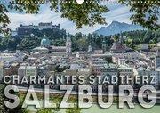 Charmantes Stadtherz SALZBURG (Wandkalender 2019 DIN A3 quer)