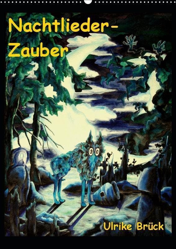 Nachtlieder-Zauber (Wandkalender 2019 DIN A2 hoch)
