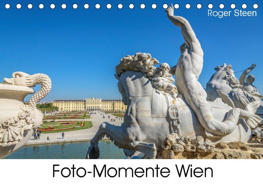 Foto-Momente Wien (Tischkalender 2019 DIN A5 quer)