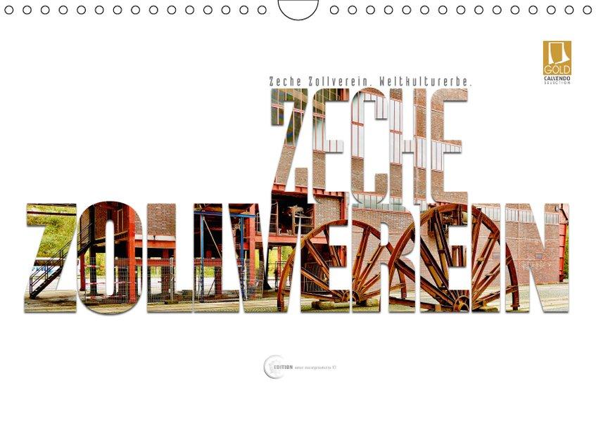 Zeche Zollverein. Weltkulturerbe. (Wandkalender...