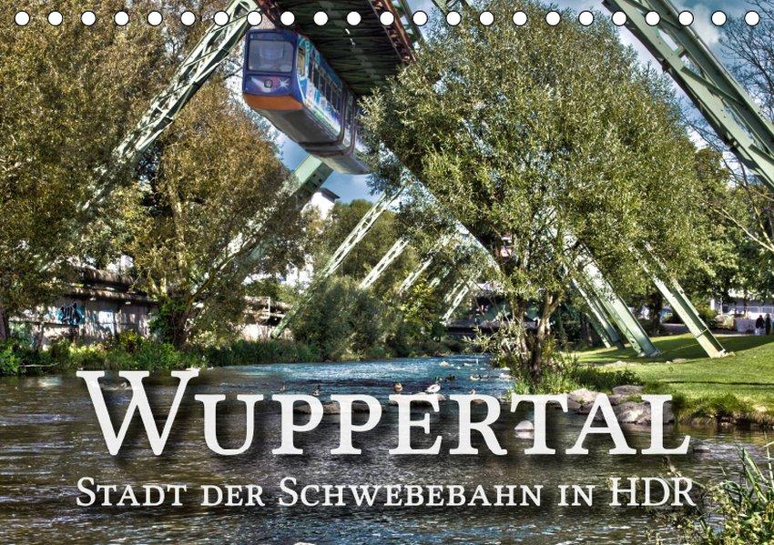 Wuppertal - Stadt der Schwebebahn in HDR (Tisch...
