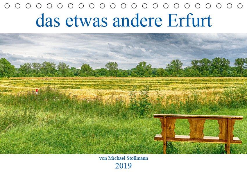 das etwas andere Erfurt (Tischkalender 2019 DIN...