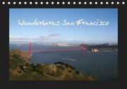 Wunderbares San Francisco (Tischkalender 2019 DIN A5 quer)