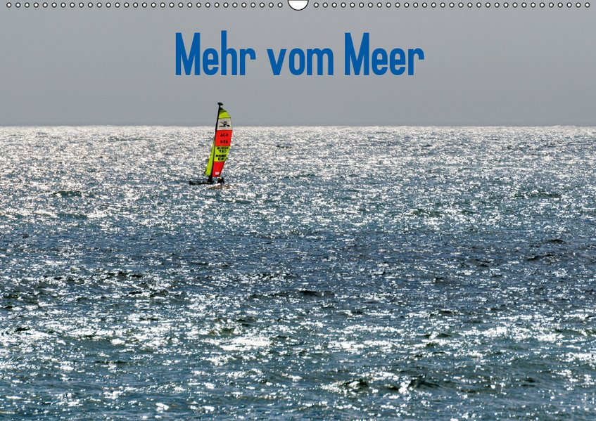 Mehr vom Meer (Wandkalender 2019 DIN A2 quer)