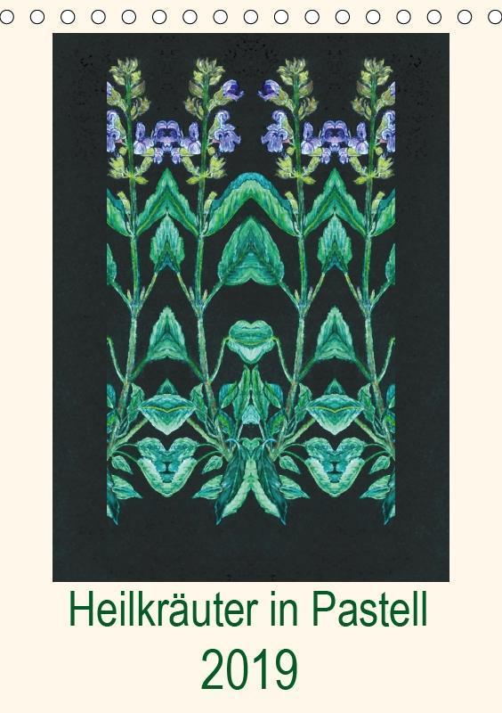 Heilkräuter in Pastell (Tischkalender 2019 DIN ...