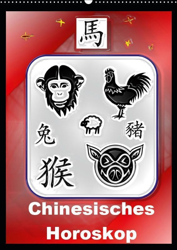 Chinesisches Horoskop (Wandkalender 2019 DIN A2...