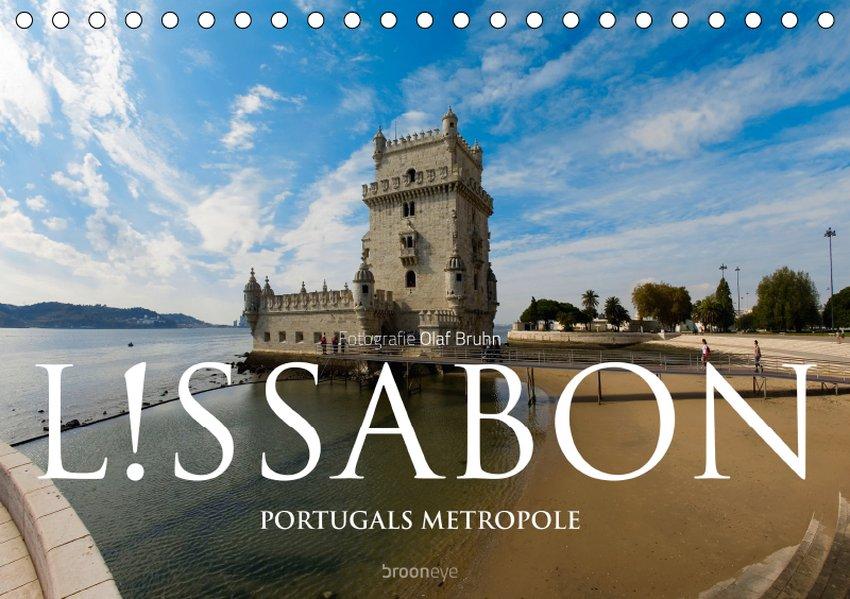 Lissabon ? Portugals Metropole (Tischkalender 2...
