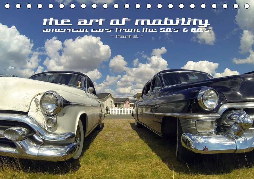 The art of mobility - american cars from the 50...