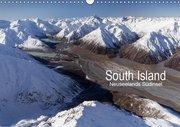 South Island - Neuseelands Südinsel (Wandkalender 2019 DIN A3 quer)