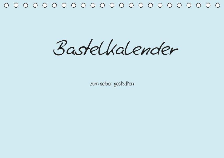 Bastelkalender - hell Blau (Tischkalender 2019 ...