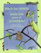 Bugs for Lunch/Insectos Para El Amuerzo