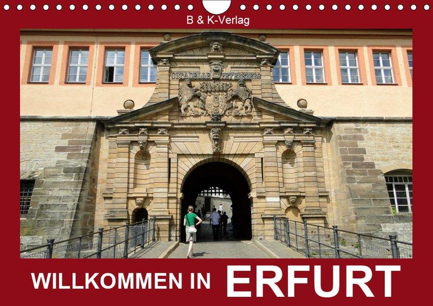 Willkommen in ERFURT (Wandkalender 2019 DIN A4 ...