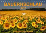 BAUERNSCHLAU 2019 (Tischkalender 2019 DIN A5 quer)