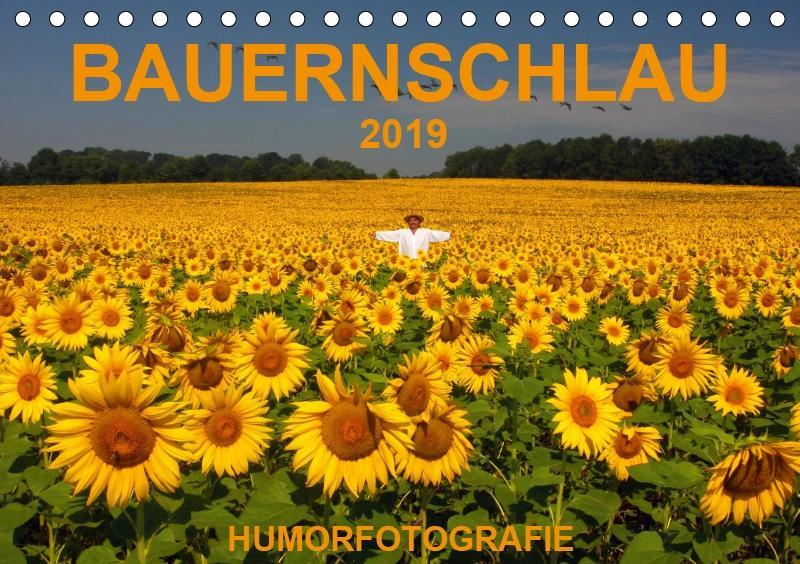 BAUERNSCHLAU 2019 (Tischkalender 2019 DIN A5 quer) als Kalender