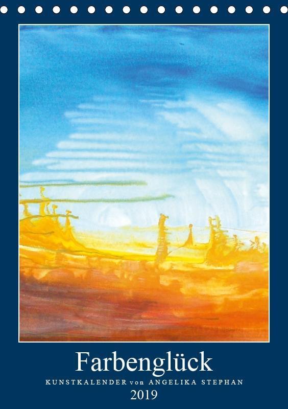 Kunstkalender Farbenglück 2019 (Tischkalender 2...