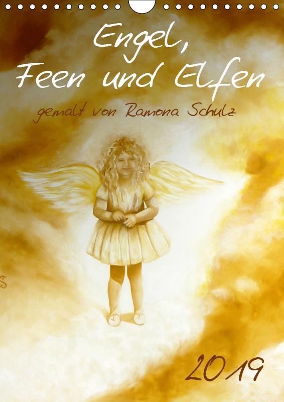 Engel, Feen und Elfen (Wandkalender 2019 DIN A4...