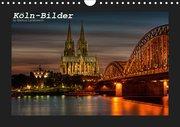 K?ln-Bilder (Wandkalender 2019 DIN A4 quer)