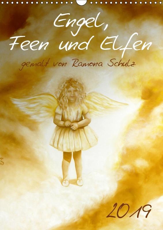 Engel, Feen und Elfen (Wandkalender 2019 DIN A3...