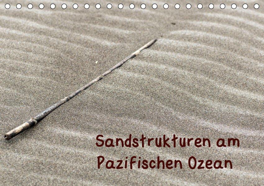 Sandstrukturen am Pazifischen Ozean (Tischkalen...
