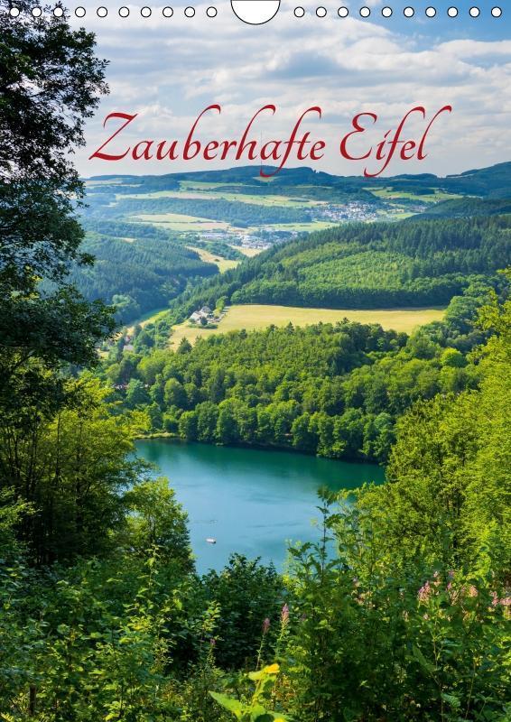Zauberhafte Eifel (Wandkalender 2019 DIN A4 hoch)