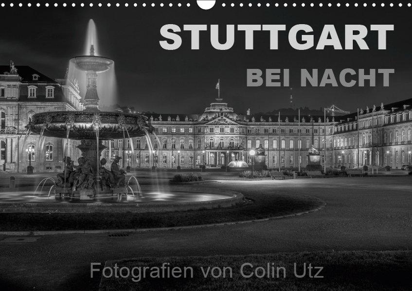 Stuttgart bei Nacht (Wandkalender 2019 DIN A3 q...