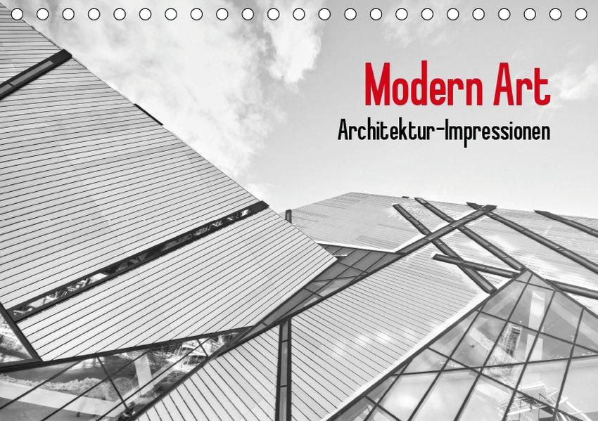 Modern Art. Architektur-Impressionen (Tischkale...