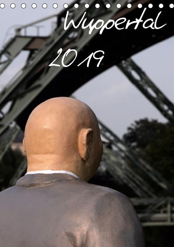 Wuppertal 2019 (Tischkalender 2019 DIN A5 hoch)