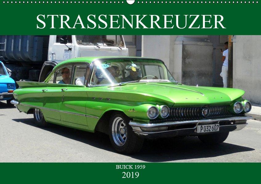 Auto-Legenden: Buick `59 (Wandkalender 2019 DIN...