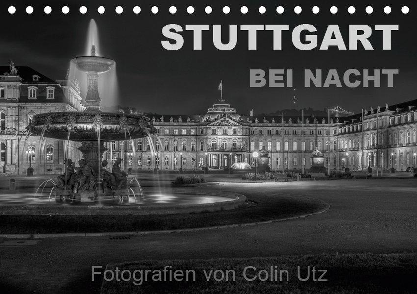 Stuttgart bei Nacht (Tischkalender 2019 DIN A5 ...