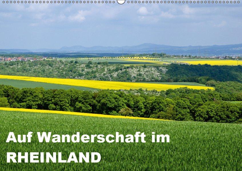 Auf Wanderschaft im Rheinland (Wandkalender 201...