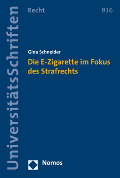 Die E-Zigarette im Fokus des Strafrechts als Bu...