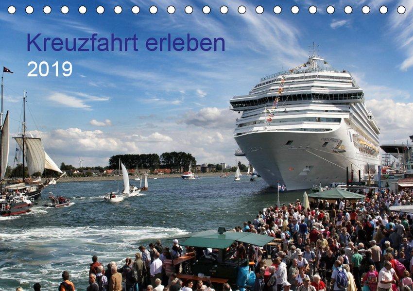 Kreuzfahrt erleben (Tischkalender 2019 DIN A5 q...