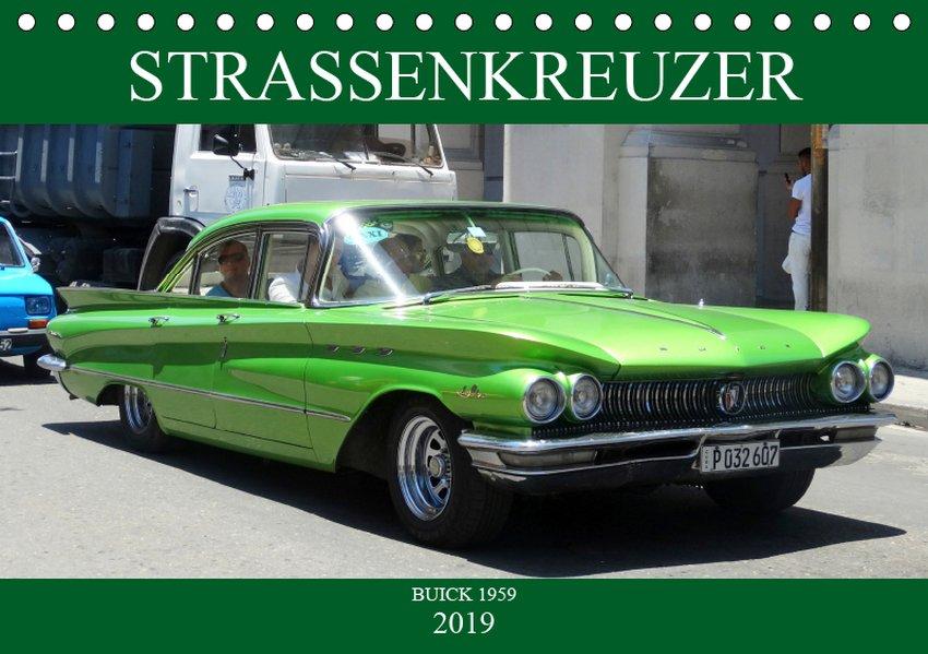 Auto-Legenden: Buick `59 (Tischkalender 2019 DI...