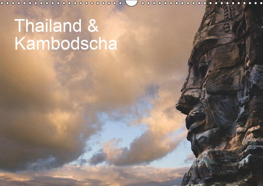 Thailand & Kambodscha (Wandkalender 2019 DIN A3...