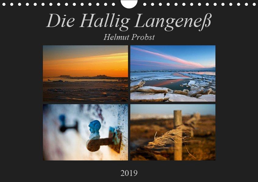 Die Hallig Langeneß (Wandkalender 2019 DIN A4 q...