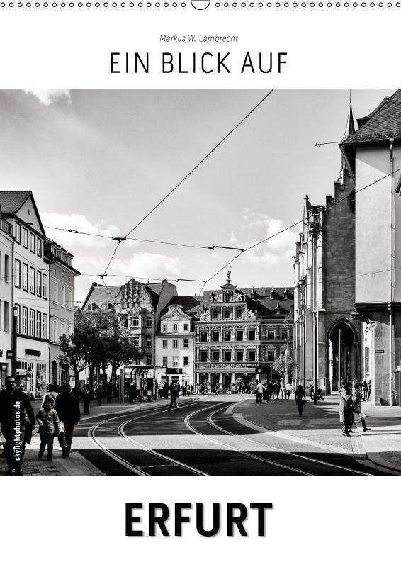 Ein Blick auf Erfurt (Wandkalender 2019 DIN A2 ...