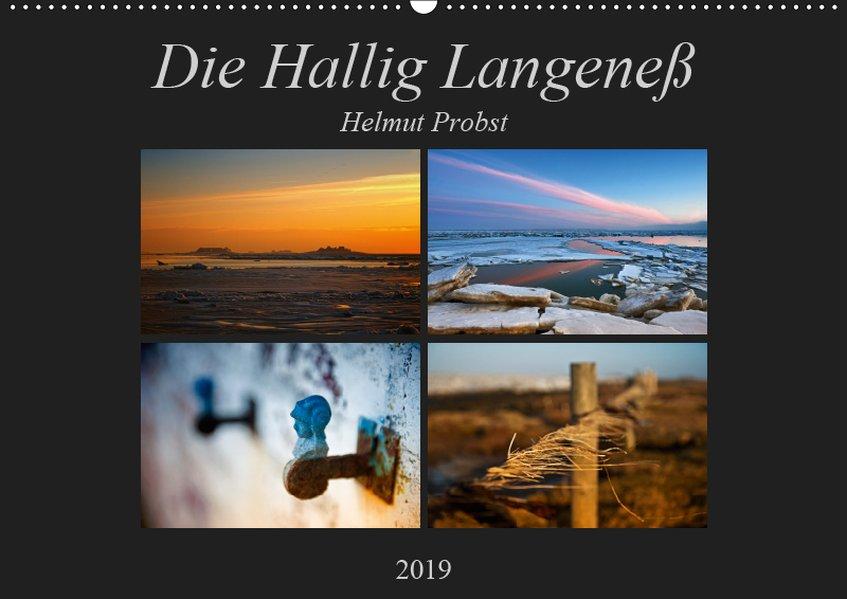 Die Hallig Langeneß (Wandkalender 2019 DIN A2 q...