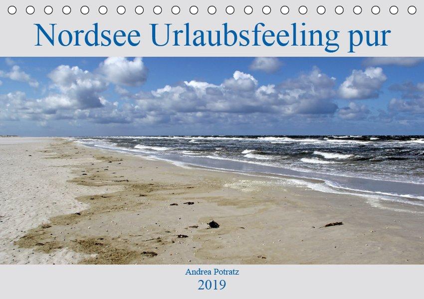 Nordsee / Urlaubsfeeling pur (Tischkalender 201...
