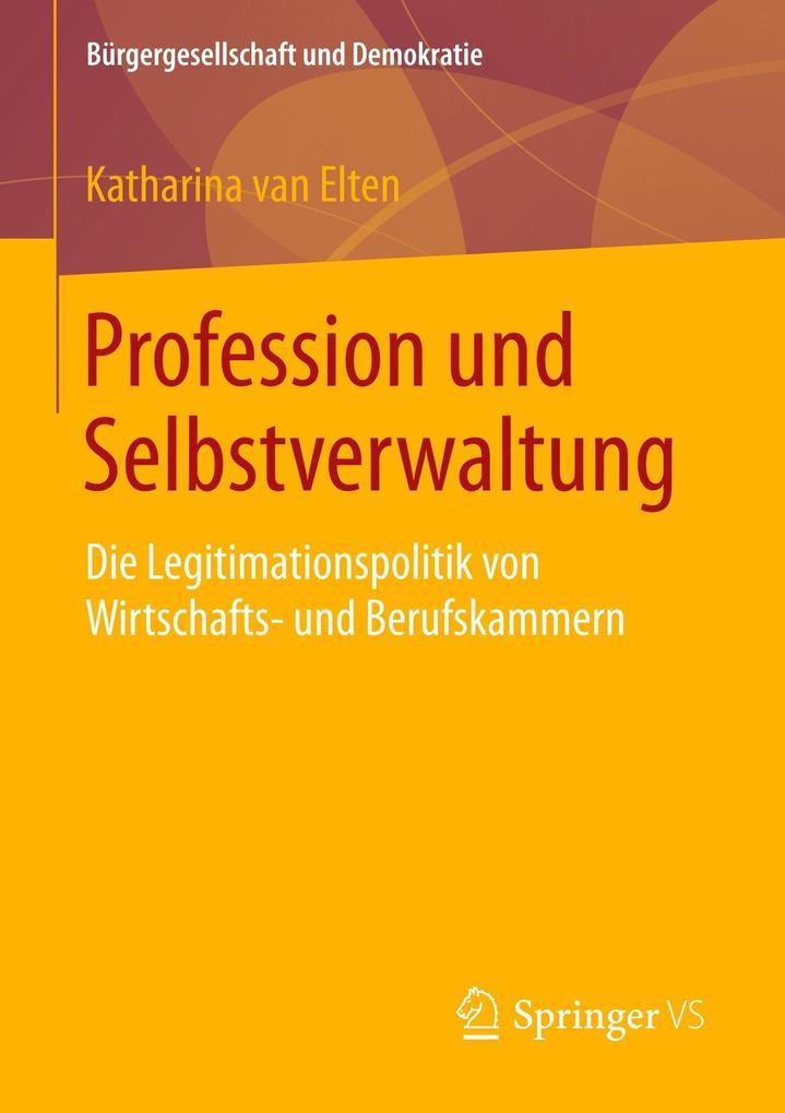 Profession und Selbstverwaltung als Buch von Ka...