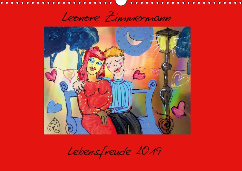Lebensfreude 2019 (Wandkalender 2019 DIN A3 quer)