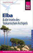 Reise Know-How Reiseführer Elba und die anderen Inseln des Toskanischen Archipels