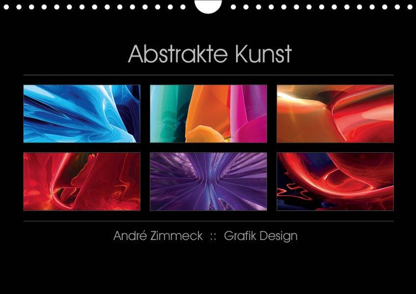 Abstrakte Kunst (Wandkalender 2019 DIN A4 quer)