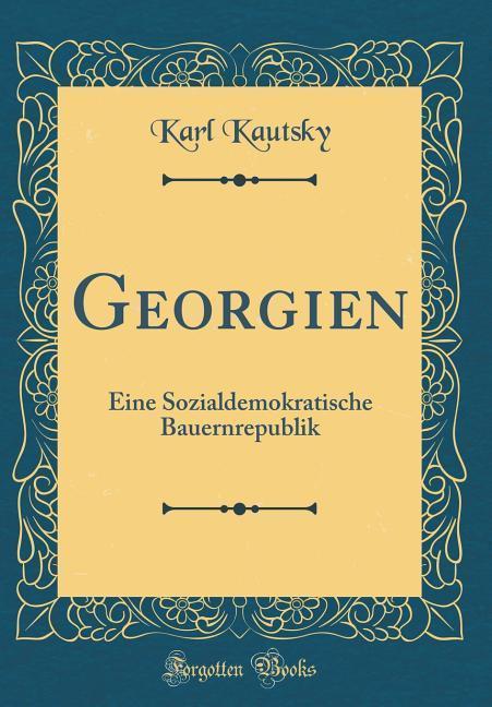 Georgien als Buch von Karl Kautsky