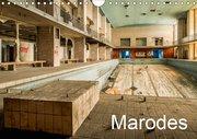 Marodes (Wandkalender 2019 DIN A4 quer)