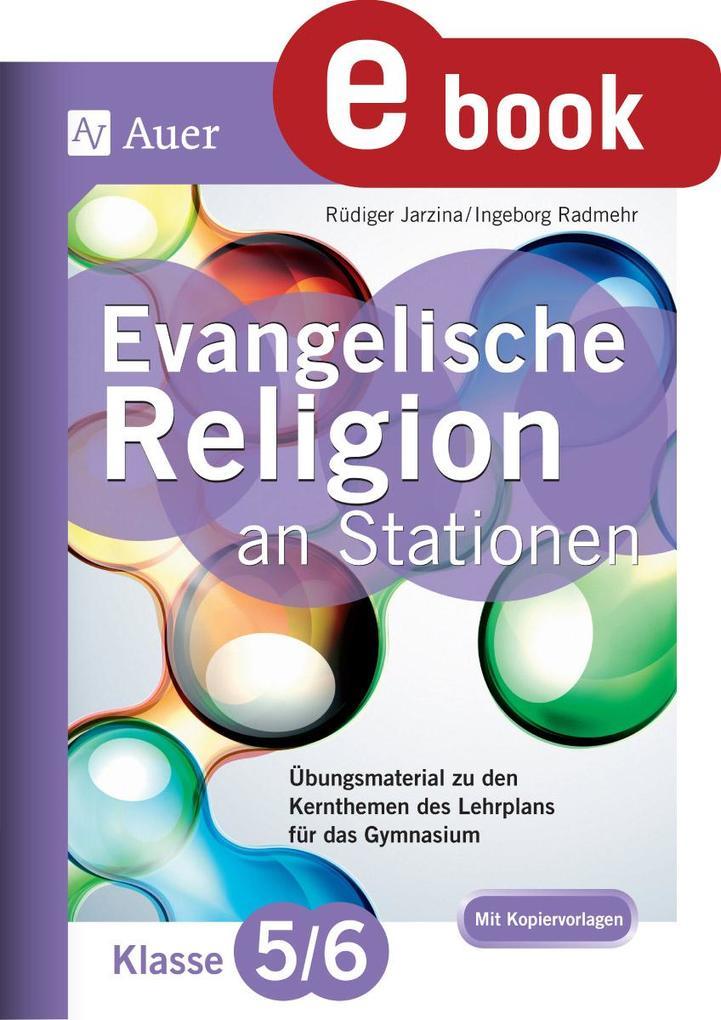 Evangelische Religion an Stationen 5/6 Gymnasiu...