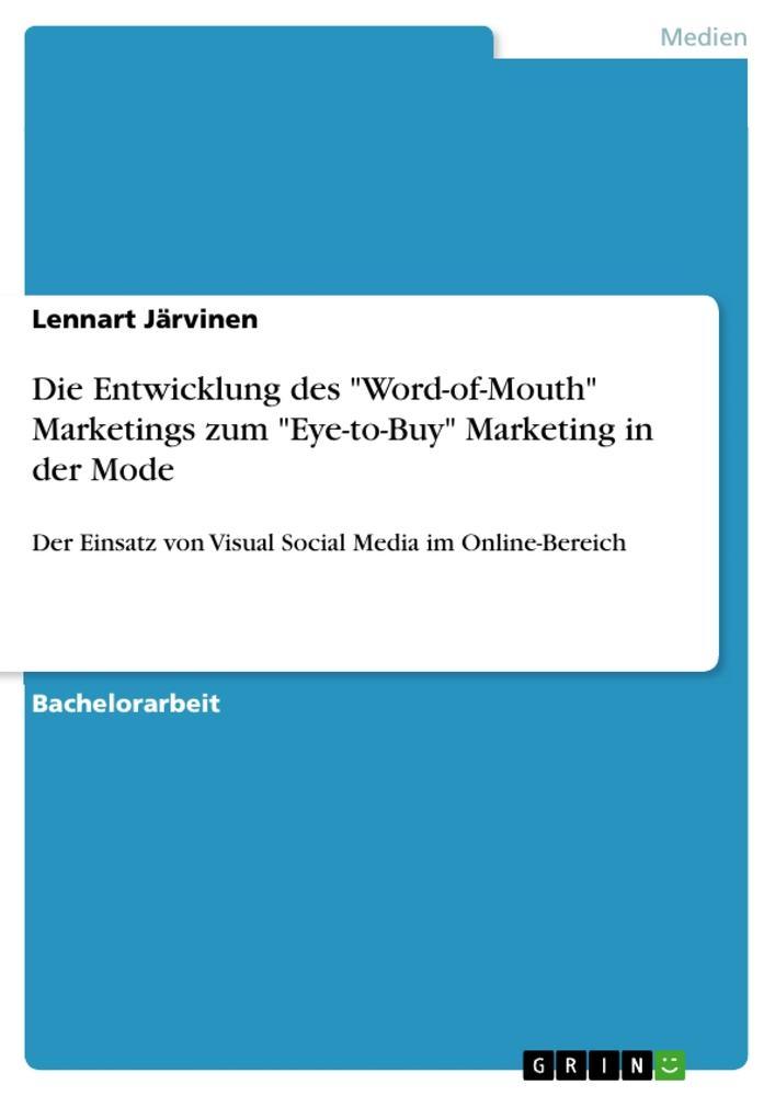 Die Entwicklung des Word-of-Mouth Marketings zu...