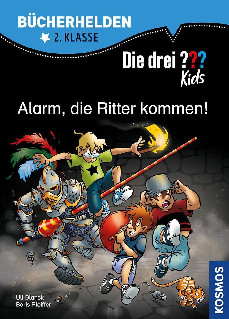 Image of Die drei ??? Kids. Bücherhelden. Alarm die Ritter kommen! (drei Fragezeichen)