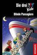 Die drei ??? Kids 76: Blinde Passagiere